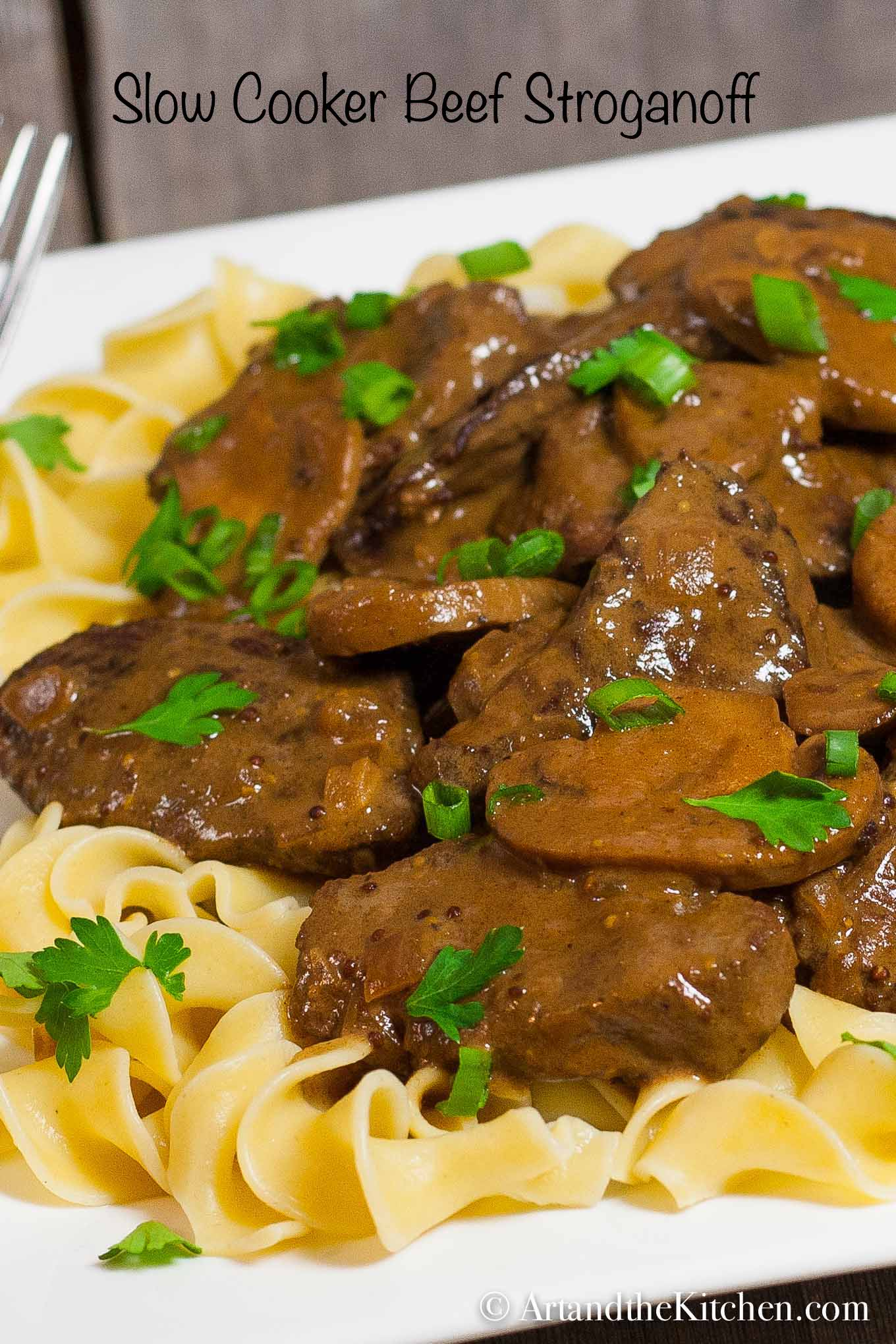 Slow Cooker Beef Stroganoff | Art and the Kitchen