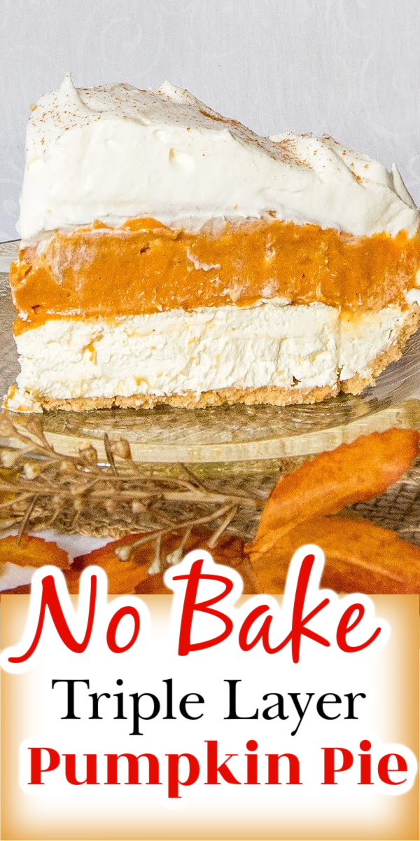 This No Bake Pumpkin pie has delicious layers of pumpkin pie filling, cream cheese and whipped cream. This super popular Thanksgiving dessert is easy to make! via @artandthekitch