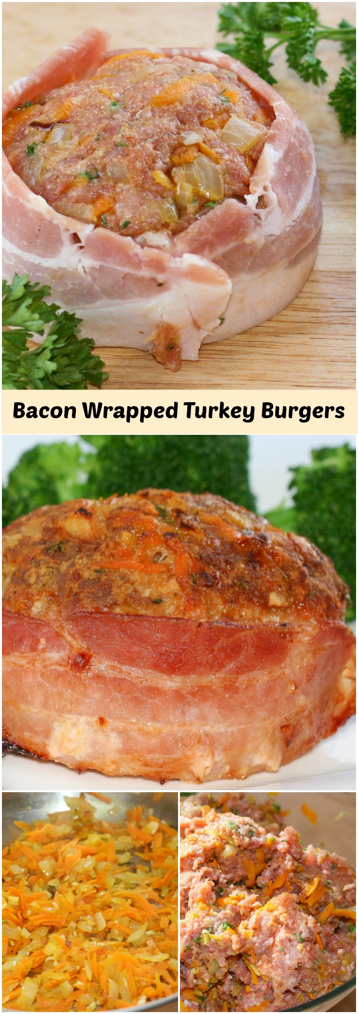 Bacon Wrapped Turkey Burgers Art And The Kitchen