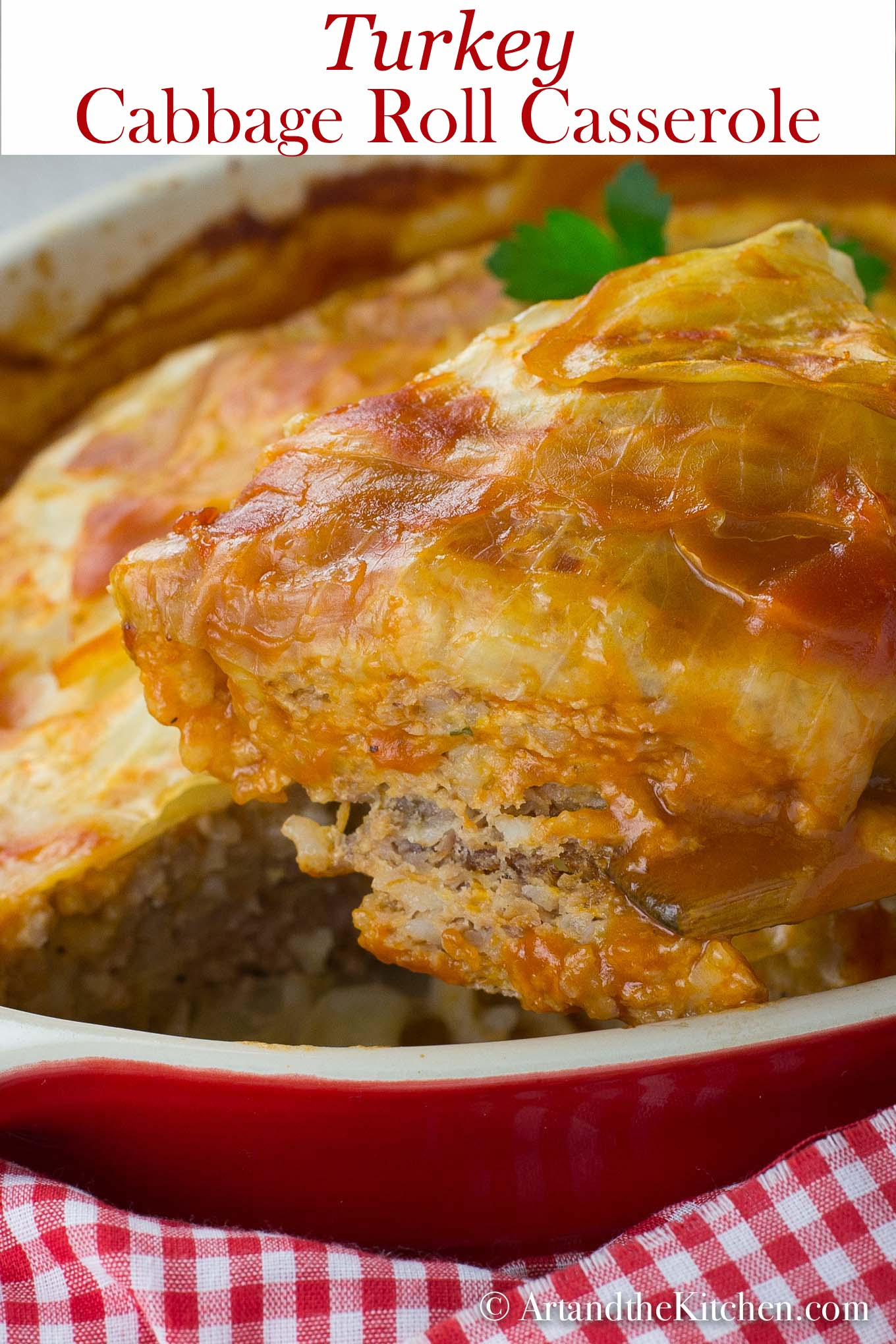 Turkey Cabbage Roll Casserole, get the flavor without the hard work of rolling cabbage rolls. Made with lean ground turkey! via @artandthekitch