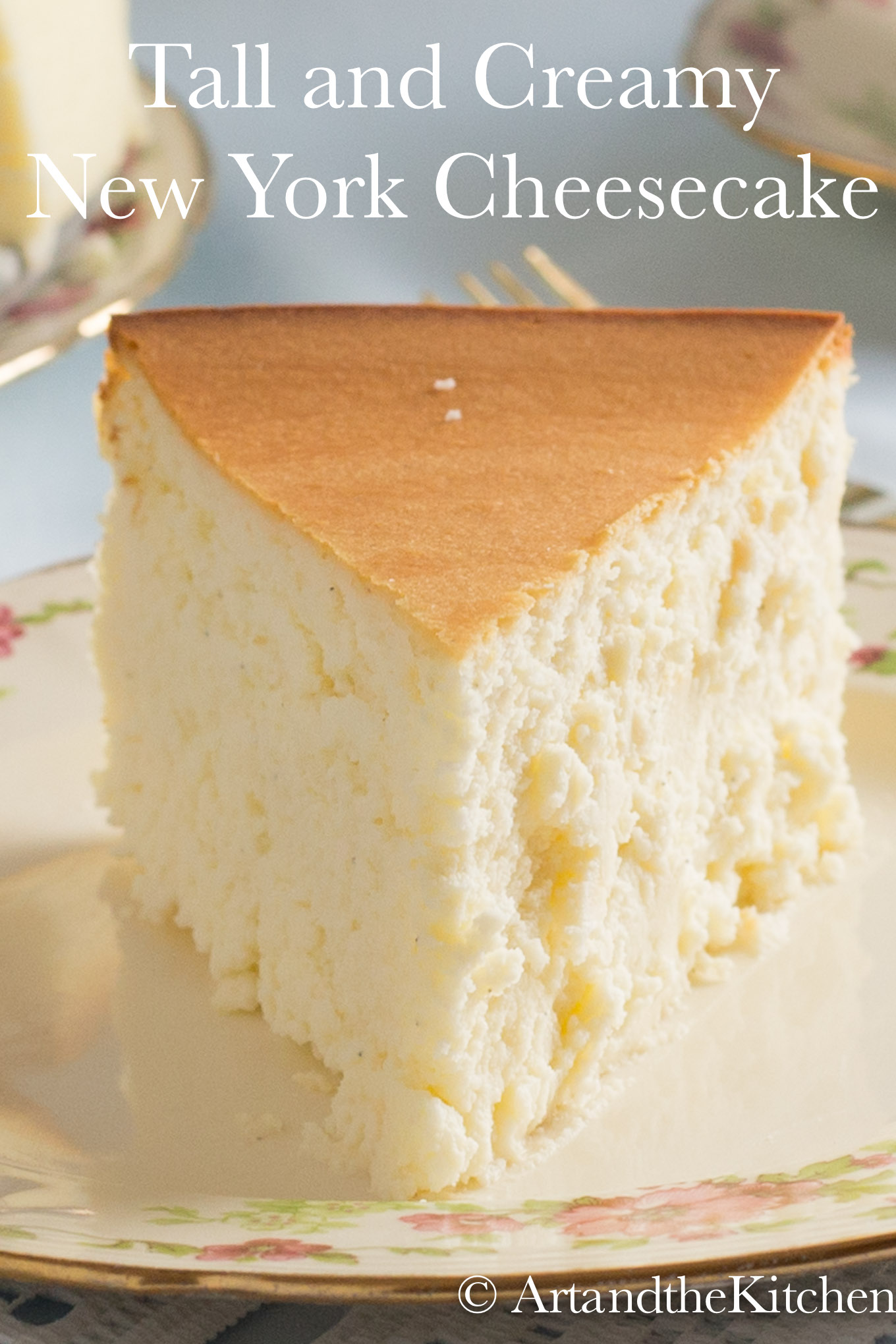 Tall and Creamy New York Cheesecake is an exceptional cheesecake recipe. The best cheesecake I've ever had!  via @artandthekitch