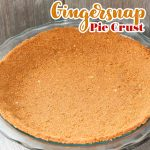 Pie crust made with gingersnaps in a glass pie plate.