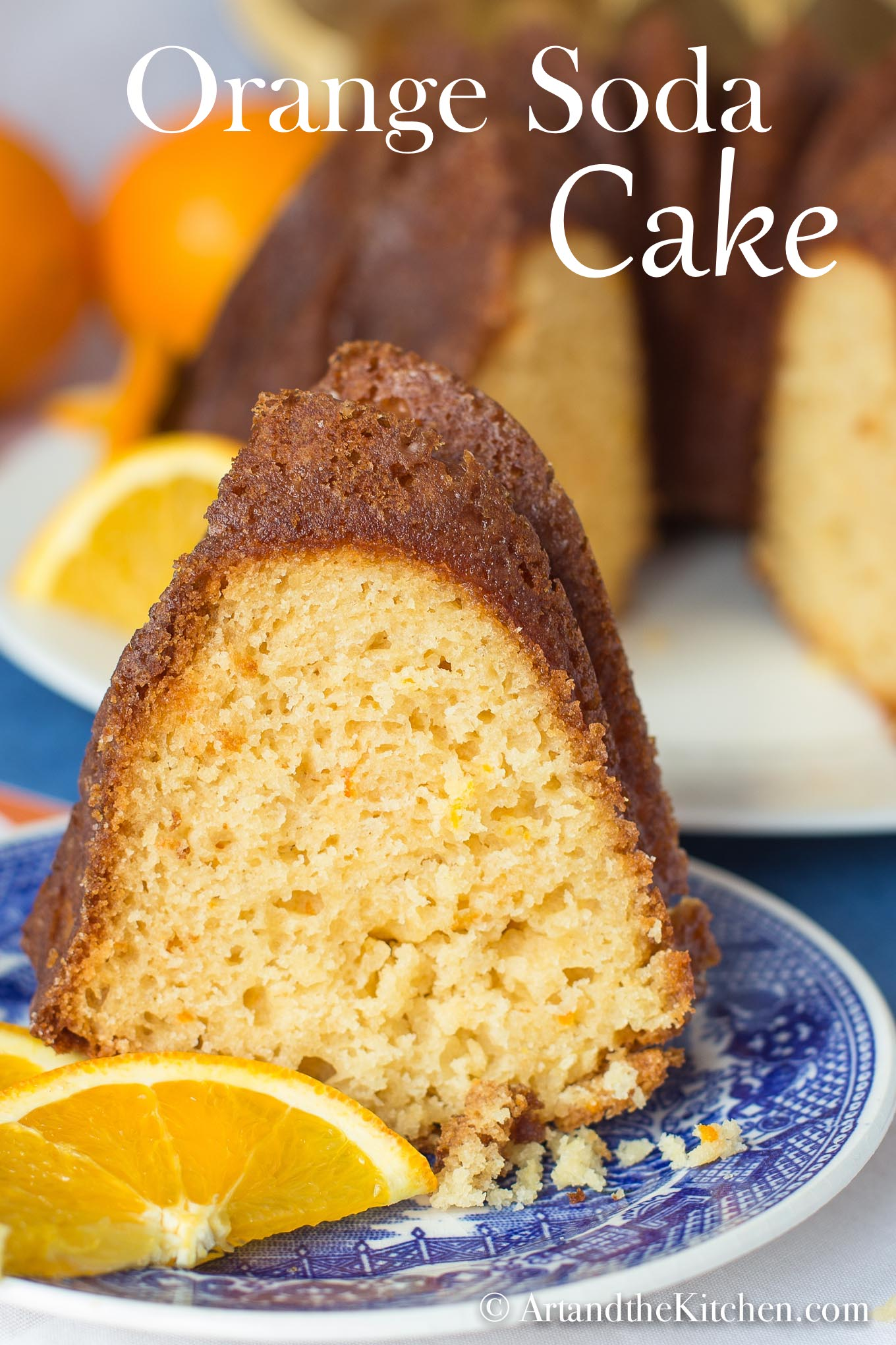 Orange Soda Cake Art And The Kitchen
