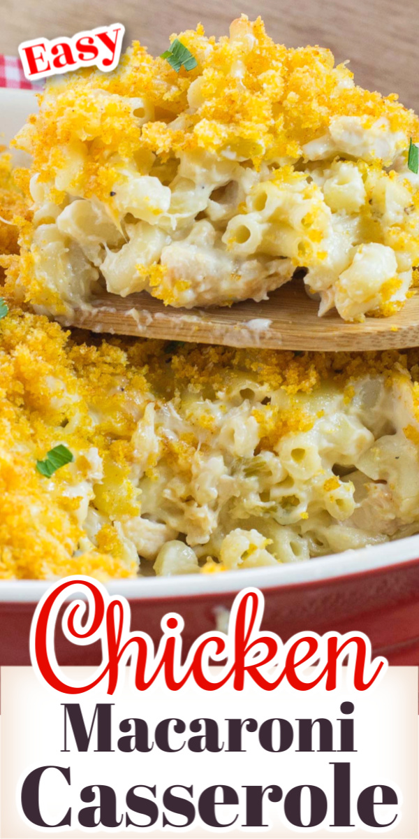 Chicken Macaroni Casserole is a quick and easy recipe to make. A yummy, cheesy casserole the kids will love that is perfect for those busy weekday dinners. Great for using up leftover chicken or store bought rotisserie chicken.