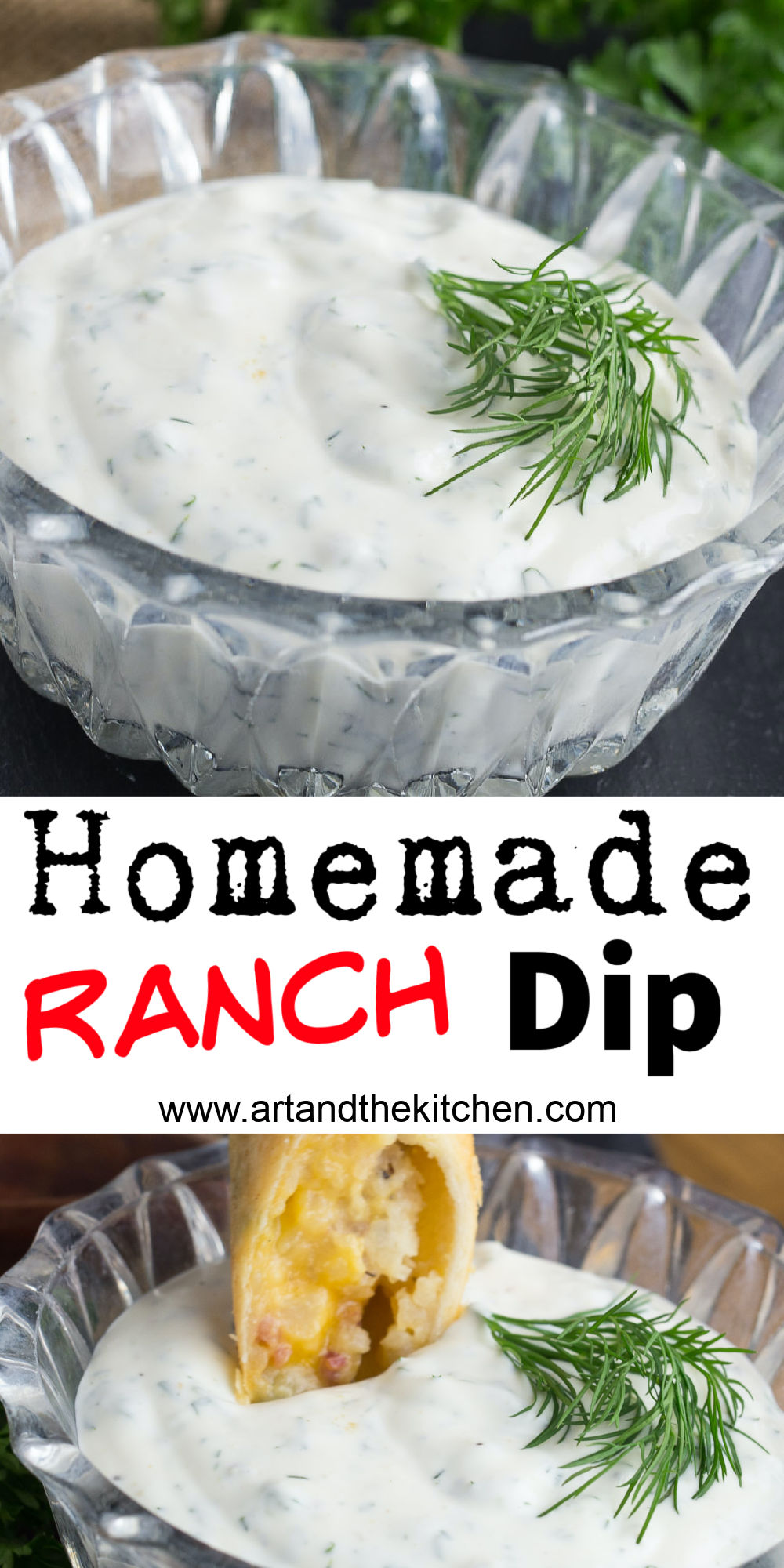 Creamy Ranch Dip is super flavourful and made from scratch! Quick and easy to make with fresh herbs of dill, parsley and green onion. No preservatives!  via @artandthekitch