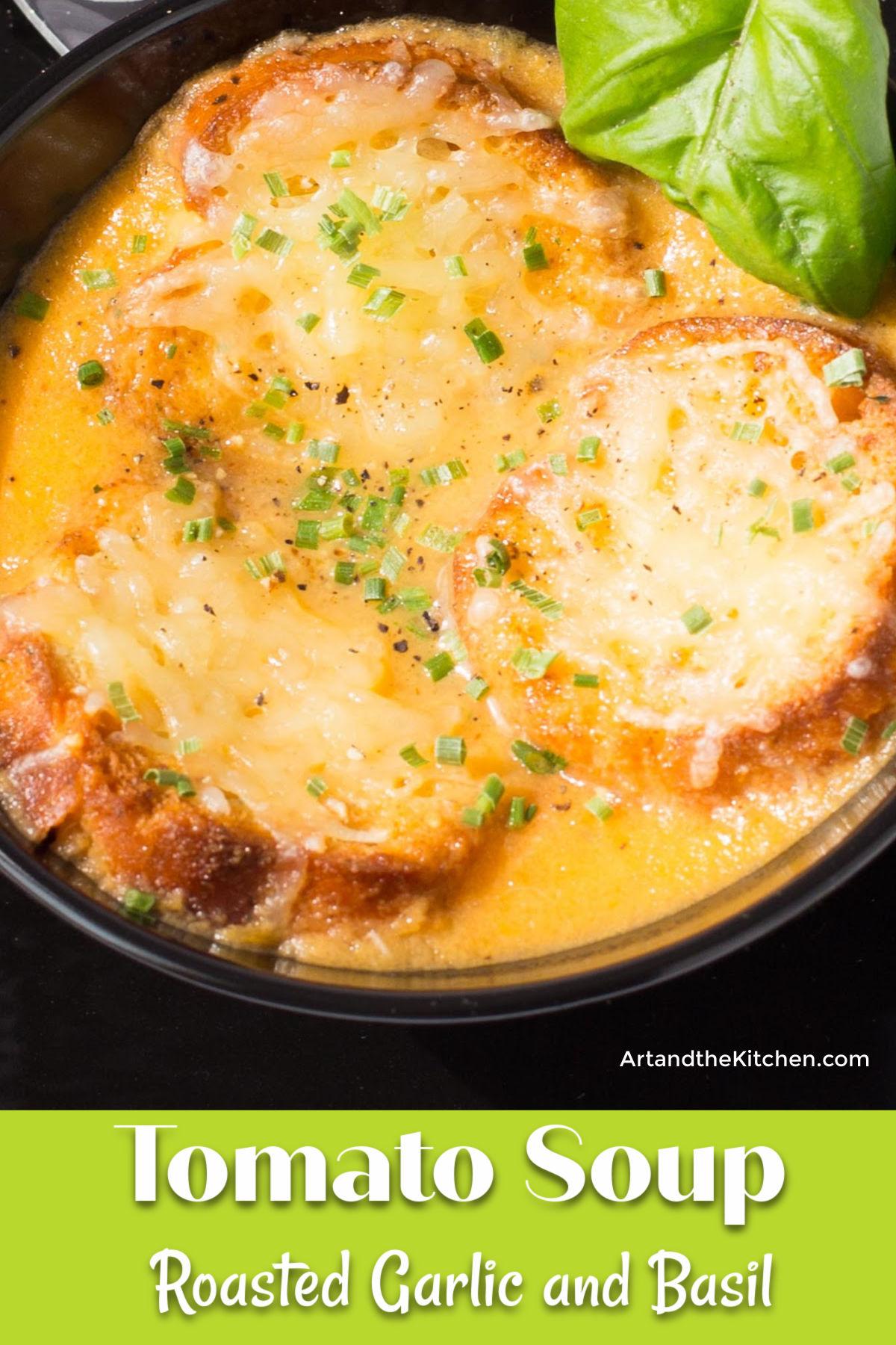 Homemade tomato soup with roasted garlic and fresh basil. via @artandthekitch